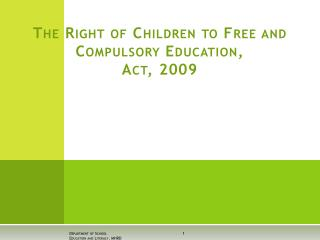 The Right of Children to Free and Compulsory Education, Act, 2009