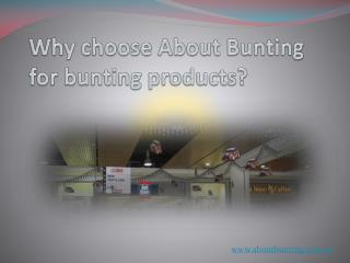 Why choose About Bunting for bunting products?