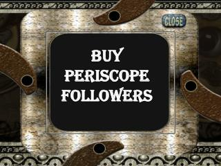 Boost Your Followership Via Buying Periscope Followers