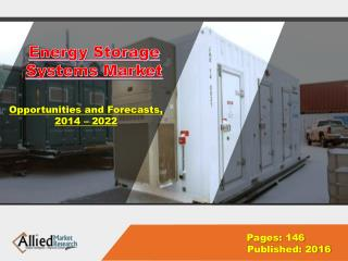 Energy Storage Systems Market Analysis & Growth 2022