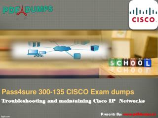 Pass4sure Cisco 300-135 exam latest dumps