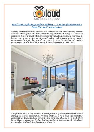 Real Estate photographer Sydney – A Way of Impressive Real Estate Presentation