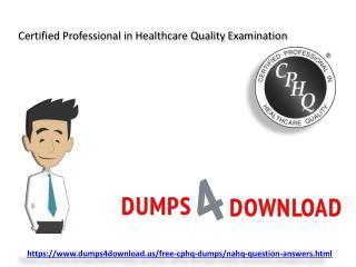 Download Actual CPHQ Exam Questions - Dumps PDF