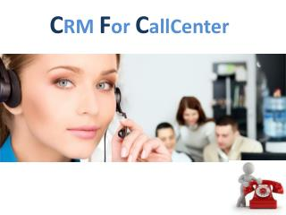 CRM call center service in VOIP