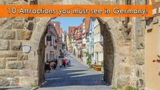 Top 10 Attractions in Germany