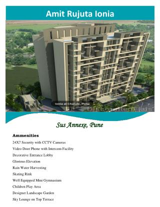 Amit Rujuta Ionia in Sus-Annexe offer smart homes at affordable cost
