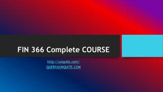 FIN 366 Complete COURSE