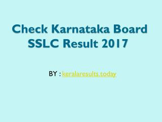 Know karnataka sslc results of 2017