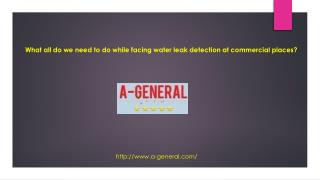 Hire A-General Commercial Plumbing Service For Water Leak Detection At   Commercial Places.
