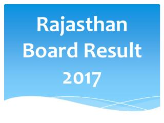 Rajasthan Board Result 2017- Student Can Get Their Result Soon