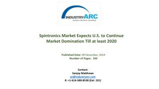 Spintronics Market Expects Investment for Spintronics Research to be Ramped Up