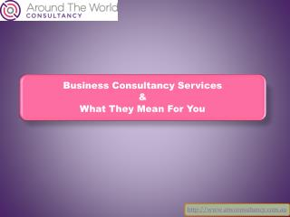 Business Consultancy Service & What They Mean For You