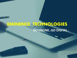 Best Digital Marketing Company in Delhi - Eminence Technologies