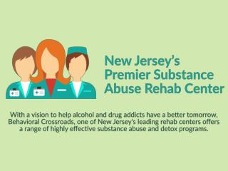 New Jersey's Premier Substance Abuse Rehab Center - Behavioral Crossroads