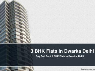 3 BHK Flats in Dwarka Delhi