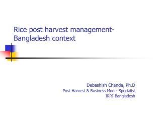 Rice post harvest management-Bangladesh context
