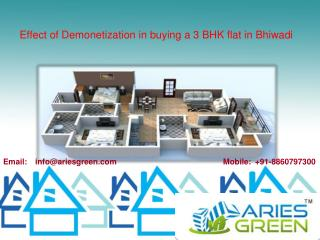 Effect of Demonetization in buying a 3 BHK flat in Bhiwadi