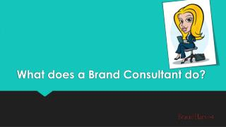 What does a Brand Consultant do?