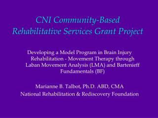 CNI Community-Based Rehabilitative Services Grant Project