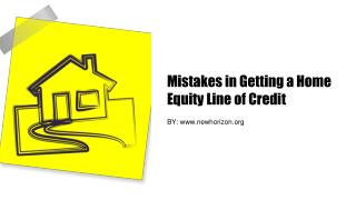 Mistakes in Getting a Home Equity Line of Credit