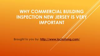 Why Commercial Building Inspection New Jersey Is Very Important