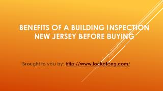 Benefits Of A Building Inspection New Jersey Before Buying