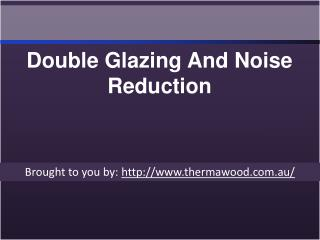 Double Glazing And Noise Reduction