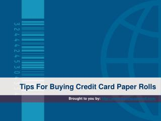 Tips For Buying Credit Card Paper Rolls