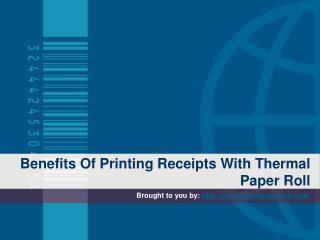 Benefits Of Printing Receipts With Thermal Paper Roll