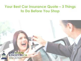 Your Best Car Insurance Quote – 3 Things to Do Before You Shop