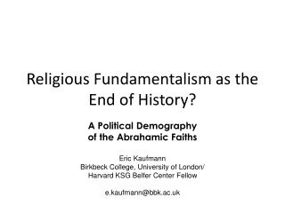 Religious Fundamentalism as the End of History
