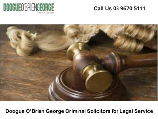 Doogue O'Brien George Criminal Solicitors for Legal Service