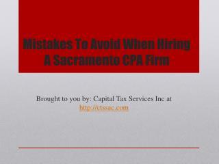 Mistakes To Avoid When Hiring A Sacramento CPA Firm