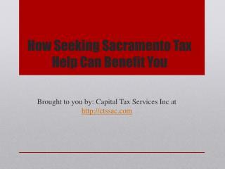 How Seeking Sacramento Tax Help Can Benefit You
