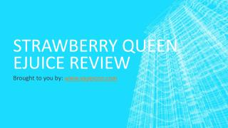 Strawberry Queen eJuice Review