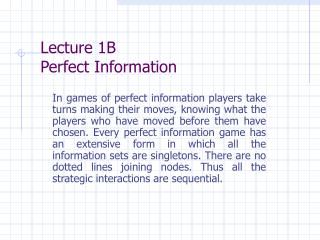 Lecture 1B Perfect Information