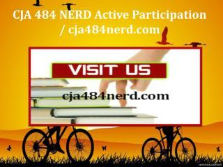 CJA 484 NERD Active Participation / cja484nerd.com