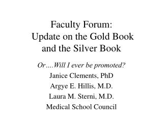 Faculty Forum:  Update on the Gold Book and the Silver Book