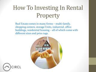 How To Investing In Rental Property – CIRCL