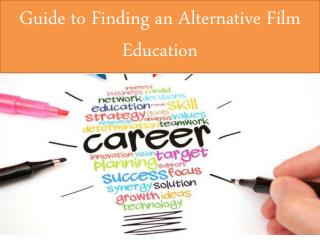 Guide to Finding an Alternative Film Education