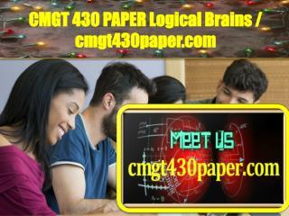 CMGT 430 PAPER Logical Brains / cmgt430paper.com