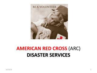 AMERICAN RED CROSS ARC DISASTER SERVICES