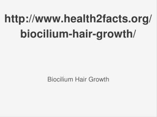 http://www.health2facts.org/biocilium-hair-growth/