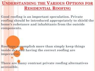 Points To Be Remembered During Residential Roofing