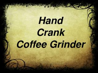 Buy Best Manual Coffee Grinder Online