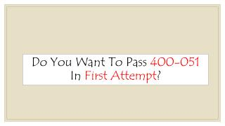 400-051 Braindumps