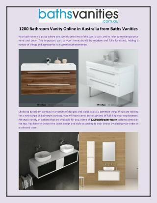 1200 Bathroom Vanity Online in Australia from Baths Vanities