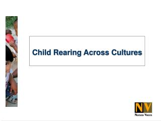 Child Rearing Across Cultures