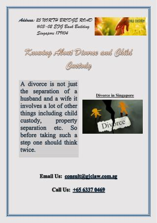 Knowing About Divorce and Child Custody