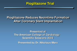 Pioglitazone Reduces Neointima Formation After Coronary Stent Implantation